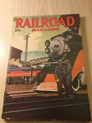 1947 Railroad Magazine Train Many Historical Pictures