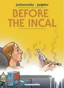 Before The Incal By Alexandro Jodorowsky English Hardcover Book Free Shipping