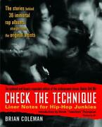 Check The Technique Liner Notes For Hip-hop Junkies By Brian Coleman English