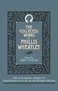 The Collected Works Of Phillis Wheatley By Phillis Wheatley English Hardcover
