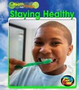 Staying Healthy Young Explorer Health And Fitness By Schaefer A. R.
