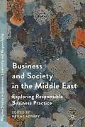Business And Society In The Middle East Exploring Responsible Business Practice