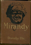 Mirandy By Dorothy Dix-first Edition-1914-e.w. Kemble Illustrations