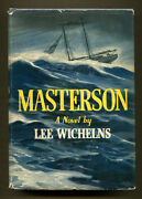 Masterson By Lee Wichelns - 1943 1st Edition In Dj - Authorand039s 1st Book Riptide