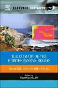 The Climate Of The Mediterranean Region From The Past To The Future By P Lionel