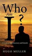 Who Am I A Guide To Self Discovery And Growth By Hugo Muller English Hardcov