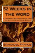 52 Weeks In The Word A Theme Based Weekly Bible Study From First Baptist Church