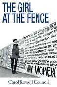 The Girl At The Fence By Carol Rowell Council English Paperback Book Free Ship