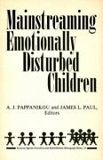 Mainstreaming Emotionally Disturbed Children - New Paperback Book