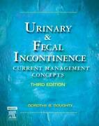 Urinary And Fecal Incontinence - Doughty, Dorothy B. - New Hardcover Book