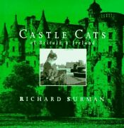 Castle Cats Of Britain And Ireland By Surman, Richard Hardback Book The Fast