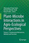 Plant-microbe Interactions In Agro-ecological Perspectives Volume 1 Fundamenta