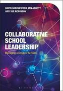 Collaborative School Leadership Managing A Group Of Schools By David Middlewood