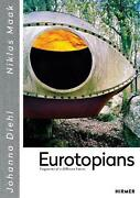 Eurotopians Fragments Of A Different Future By Niklas Maak English Hardcover