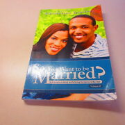 So, You Want To Be Married An Alternative To Dating And Perfect Signed 2nd Ed.