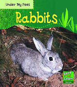 Read And Learn Under My Feet - Rabbits Read And Learn Read And Learn By Patric