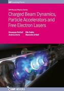 Charged Beam Dynamics Particle Accelerators And Free Electron Lasers By Giusepp