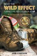 How The Wild Effect Turned Me Into A Hiker At 69 An Appalachian Trail Adventure