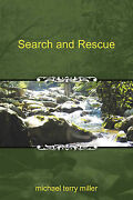 Search And Rescue By Miller Michael Terry
