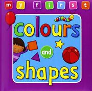My First Colours And Shapes My First Bumper Delu... By Sophie Giles Board Book