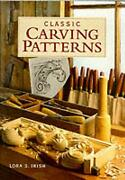 Classic Carving Patterns By Lora S. Irish English Paperback Book Free Shipping