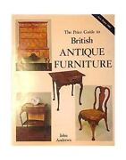 Price Guide To Antique Furniture By Andrews John Hardback Book The Fast Free