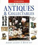 Collins Care And Repair Of Antiques And Collectables By Day David Hardback The