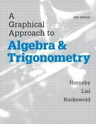 A Graphical Approach To Algebra And Trigonometry By John Hornsby