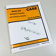 Case 446 Compact Tractor Parts Manual Catalog Schematic Book Exploded Views