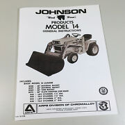 Johnson 14 Loader Tractor Owners Operators Manual Instructions Parts Catalog
