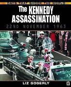 The Kennedy Assassination Days That Shook The World By Gogerly Liz