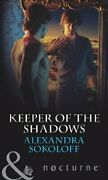 Keeper Of The Shadows The Keepers L.a Book 4 Mill... By Sokoloff Alexandra