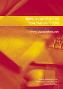 Directory Of Uk And Irish Book Publishers 2008 By