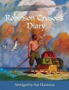 Robinson Crusoe's Diary Reader Level 3-4 Hodder Reading Project By Hackman,