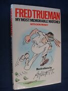 My Most Memorable Matches, Trueman, Fred, Mosey, Don, Hutchinson,