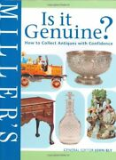 Miller's Is It Genuine How To Collect Antiques With Confidence