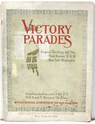 Victory Parades Of The First Division 1919 W/ 2nd-7th Divisionandrsquos Activities Aef