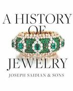 The History Of Jewelry Joseph Saidian And Sons A History Of Jewelry By Carolin