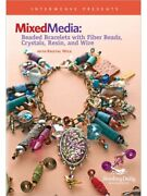 Mixed Media Beaded Bracelets Fiber Beads Crystals Resin And Wire Kristal Wick Dvd