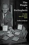People V. Ferlinghetti The Fight To Publish Allen Ginsberg's Howl By Ronald K.l