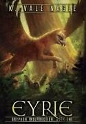 Eyrie By K. Vale Nagle English Hardcover Book Free Shipping