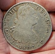 1806 Silver 8 Reals T.h. Charles Iiii Mexico With A Full Plus Vltra S151