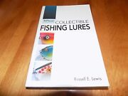 Collectible Fishing Lures Lure Collector Antiques Antique Fisherman Warmans Book