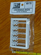 Tichy Train Group Ho Scale 8178 Crossing Sign