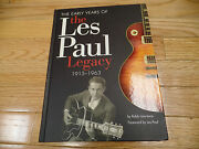 Jsathe Early Years Of Les Paul Legacy Signed By Les/robb Lawrence, 1st Ed