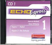Echo Express 1 Cd Pack Of 3 By Mcneill Williams English Compact Disc Book Fr