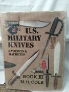 U S Military Knives Bayonets And Machetes Book Iii