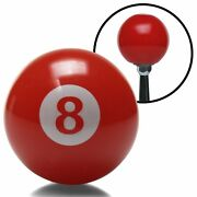 Red Billiard 8 Ball Custom Shift Knob Streets Rods Rat Rods Muscle Cars Hot Rods