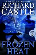 Frozen Heat By Richard Castle Book The Fast Free Shipping