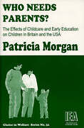 Who Needs Parents The Effects Of Childcare And Early Education On Children In